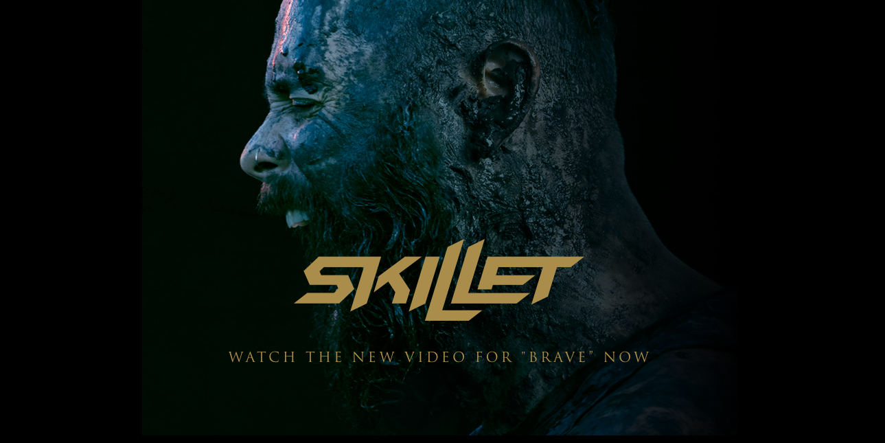 Skillet Official Website | Watch the Brave Video